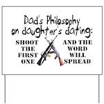 Dad's Philosophy Yard Sign