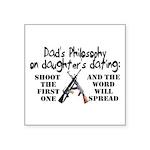 Dad's Philosophy Square Sticker 3