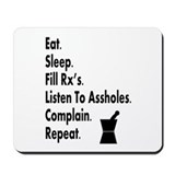 pharmacy eat listen to assholes.PNG Mousepad