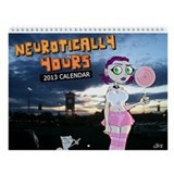 Neurotically Yours Poster 2013 Wall Calendar