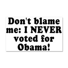 Don't blame me - Car Magnet 20 x 12