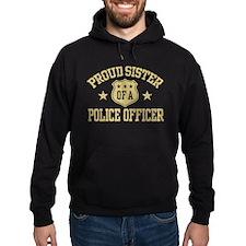 Proud Sister of a Police Officer Hoodie