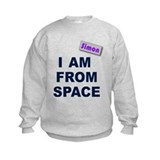 I am from Space Sweatshirt