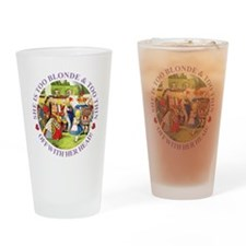 Too Blonde and Too Thin Drinking Glass