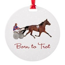 Born to Trot Ornament