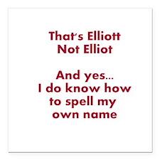 """That's Elliott Not Elliot… Square Car Magnet 3"""" x"""