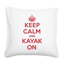 Keep Calm Kayak Square Canvas Pillow