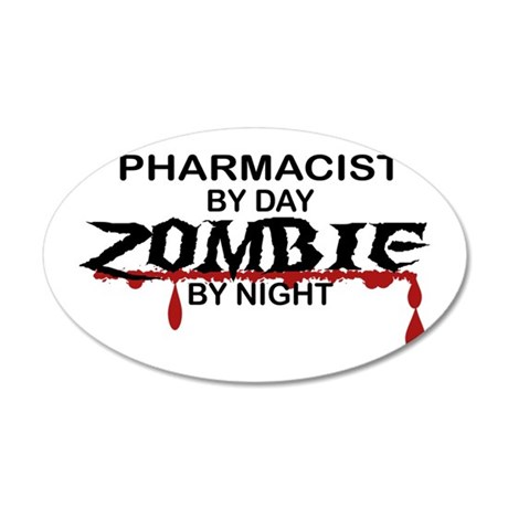 Pharmacist Zombie 35x21 Oval Wall Decal