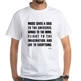 Music Gives A Soul To The Universe Shirt