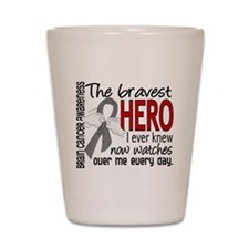Bravest Hero I Knew Brain Cancer Shot Glass