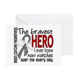 Bravest Hero I Knew Brain Cancer Greeting Cards (P