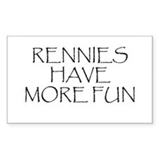 Rennies Have More Fun Rectangle Decal