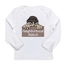 Neighborhood Watch Long Sleeve Infant T-Shirt