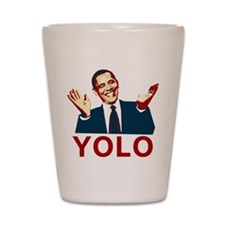 Obama YOLO Shot Glass