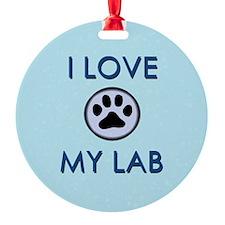 I Love My Lab Ornament