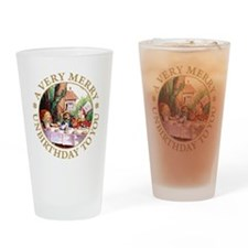 A Very Merry Unbirthday To You Drinking Glass