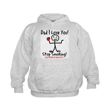Dad I Love You Stop Smoking Hoodie