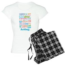 Acting Gift Pajamas