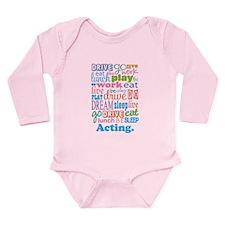 Acting Gift Long Sleeve Infant Bodysuit