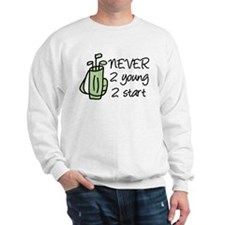 Never 2 Young Sweatshirt