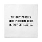 Political Jokes Elected Queen Duvet
