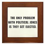 Political Jokes Elected Framed Tile