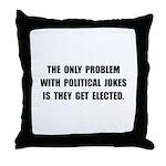 Political Jokes Elected Throw Pillow