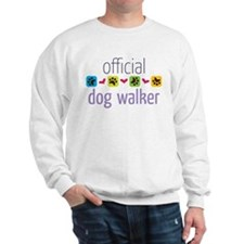 Official Dog Walker Sweatshirt