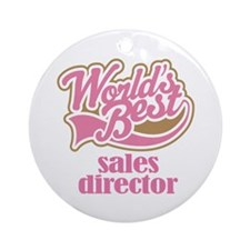 Sales Director (Worlds Best) Ornament (Round)