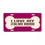 Italian Hound Aluminum License Plate