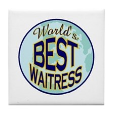 WAITRESS Tile Coaster