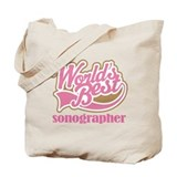 Sonographer (Worlds Best) Tote Bag