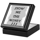 SHOW ME THE MONEY $ Keepsake Box