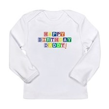 Happy Birthday Daddy.psd Long Sleeve T-Shirt