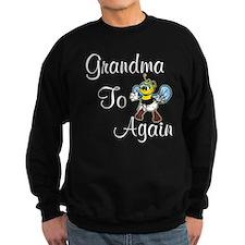 grandmatobeeagain.tif Sweatshirt