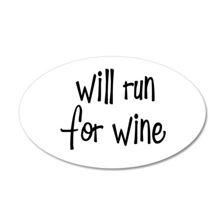 s_willrunforwine3.png 20x12 Oval Wall Decal