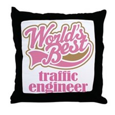Traffic Engineer (Worlds Best) Throw Pillow