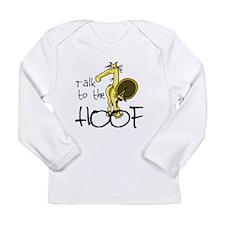 Talk to the Hoof Long Sleeve Infant T-Shirt
