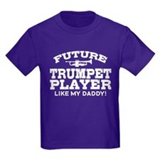 Future Trumpet Player Like My Daddy T
