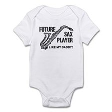 Future Sax Player Like My Daddy Infant Bodysuit