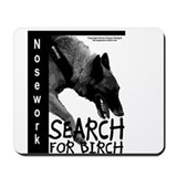 Malinois Nose work search birch Mousepad