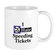I Hate Speeding Tickets Mug