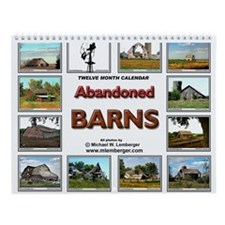 Abandoned Barns Wall Calendar