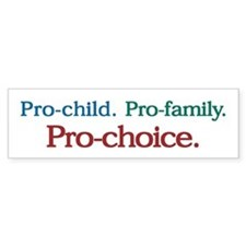 Pro-Choice Bumper Bumper Sticker