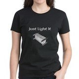 Just Light It Tee
