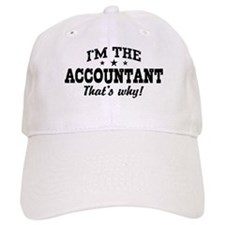 I'm The Accountant That's Why Baseball Cap