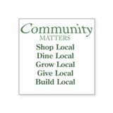 "Community Matters Square Sticker 3"" x 3"""