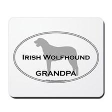 Irish Wolfhound GRANDPA Mousepad