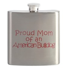 Proud Mom of an Am. Bulldog Flask