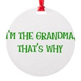 Im the Grandma Ornament